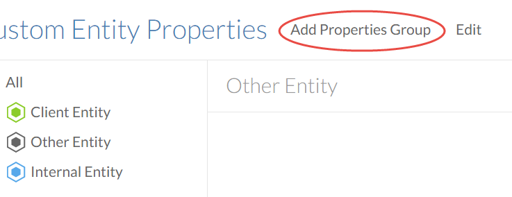 Select Add Properties Group in the Custom Entity Properties page