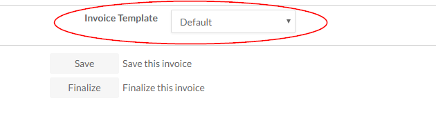 The Invoice Template drop down menu lists available templates that can be applied to invoices.